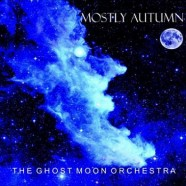 Mostly Autumn: Ghost Moon Orchestra