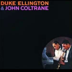 Duke Elington and John Coltrane