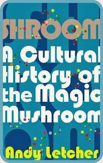 A picture of Shroom A cultural History of Magic Mushrooms by Andy Letcher