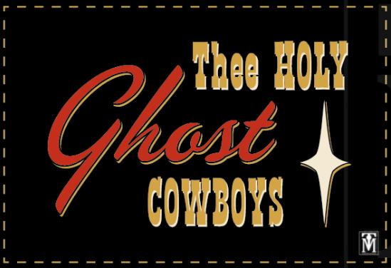 A picture of Thee Holy Ghost Cowboys
