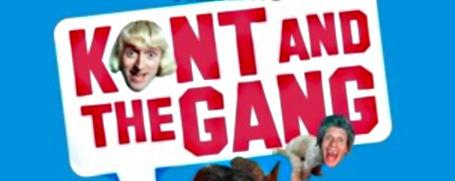 A poster for Kunt and the Gang