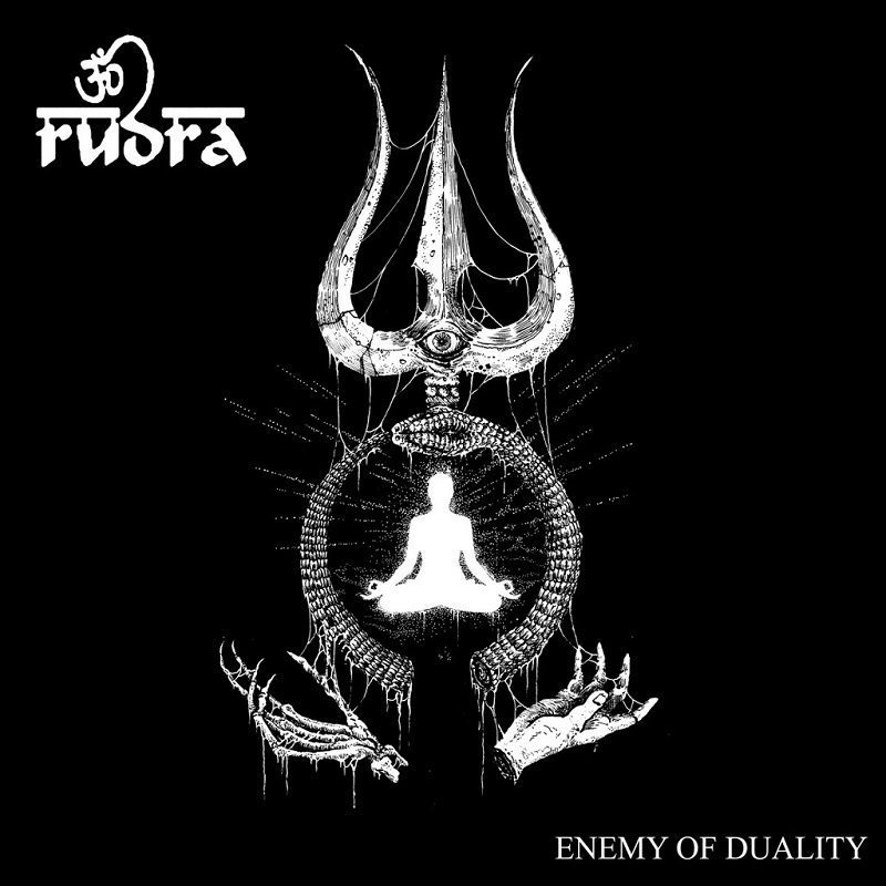 Rudra, Enemy of Duality