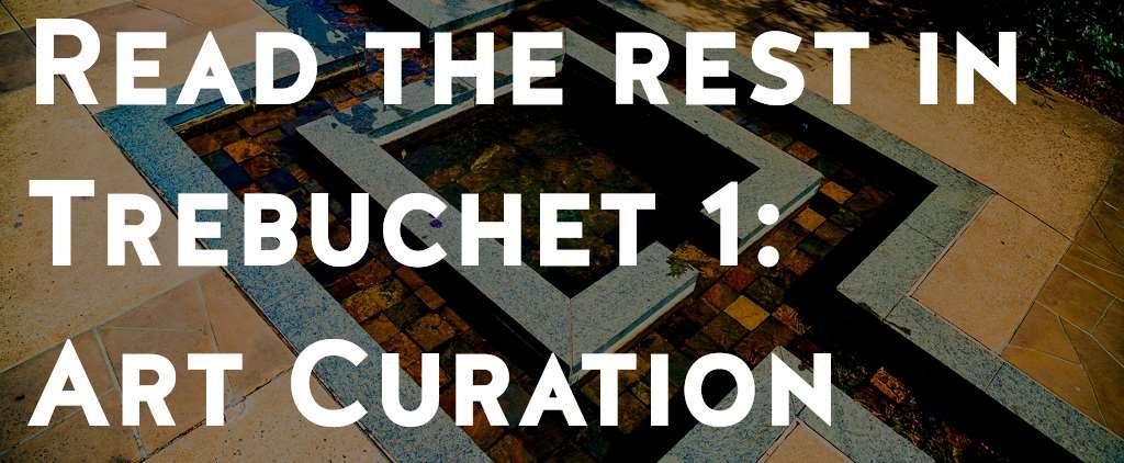 Buy Trebuchet Magazine Issue 1: Art Curation