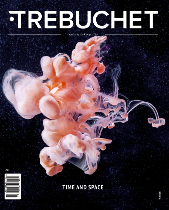 Trebuchet Issue 6 - Time and Space